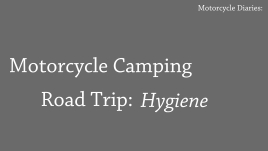 moto camping hygiene_title